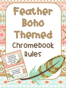Chromebook Rules - Feather Boho Theme