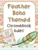Chromebook Rules - Feather Boho Theme