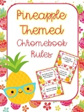 Chromebook Rules - Pineapple Themed