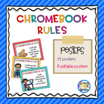 Chromebook Rules Posters Editable By Staying Cool In The