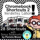 Chromebook Shortcuts - Nerdlettes Edition!