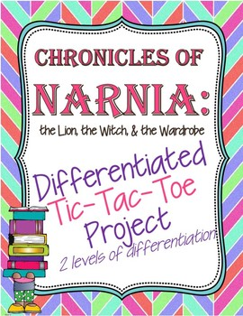 Chronicles of Narnia Tic Tac Toe Differentiated Project