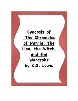 Chronicles of Narnia: the Lion, the Witch, and the Wardrob
