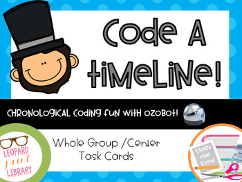 Chronological Coding-Code a Timeline with Abraham Lincoln and Ozobot