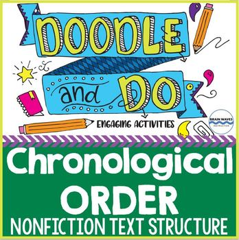 Chronological Order Text Structure - Sequence Doodle Notes & Learning Activities