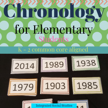 Chronology for Elementary Students: K - 2