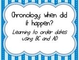 Chronology - when did it happen? Learning to order dates using BC and AD