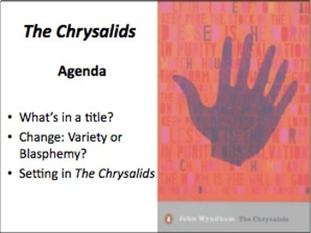 Chrysalids: The Significance of the Title, 'Change' and Setting in the Novel