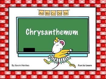 Chrysanthemum ~ 43 pgs of Common Core Activities