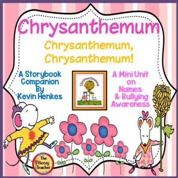 Chrysanthemum! A Mini Unit on Names and Bullying Awareness