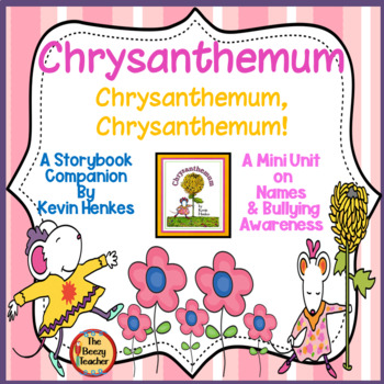 Chrysanthemum! A Mini Unit on Names and Bullying Awareness