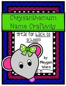 Chrysanthemum {Back to School} Name Craftivity