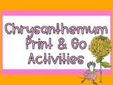 Chrysanthemum: Back to School Print and Go Activities