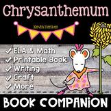 Chrysanthemum   Book Companion   Mini Unit K-2   Back to School Activities