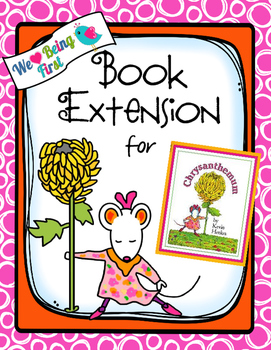 Chrysanthemum - Book Extension  for Grade 1-2