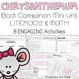 Chrysanthemum Mini Unit {Math & Literacy Activities}