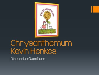 Chrysanthemum Discussion Questions