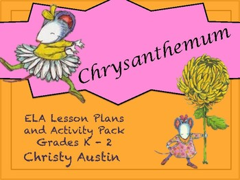 Chrysanthemum ELA Activity Pack