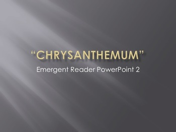 Chrysanthemum Emergent Storybook