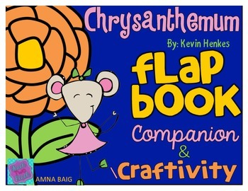 Chrysanthemum by Kevin Henkes Flap Book Companion and Craftivity