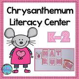 Chrysanthemum Activities:   Literacy Center