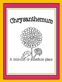 Chrysanthemum (Kevin Henkes) Unit / Emergency Substitute Plans