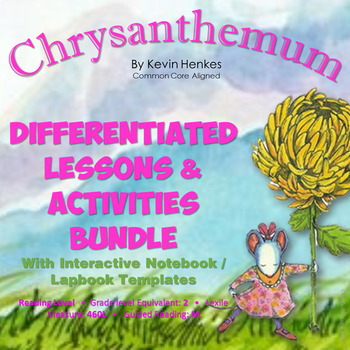 Chrysanthemum Reading Lessons & Activities with Interactive Notebook Activities