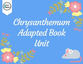 Chrysanthemum Leveled Adapted Book Unit