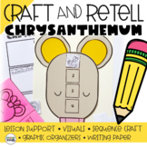 Chrysanthemum Retelling a Story (Story Sequencing) CRAFT