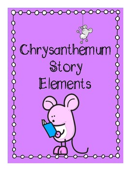 Chrysanthemum Story Elements