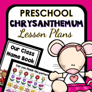Chrysanthemum Theme Preschool Lesson Plans