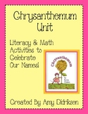 Chrysanthemum Unit: Literacy and Math Activities to Celebr