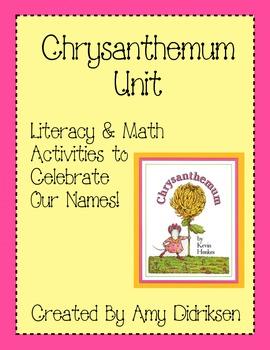 Chrysanthemum Unit: Literacy and Math Activities to Celebr