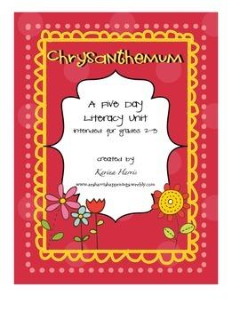 Chrysanthemum:  a week-long literacy unit