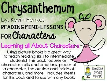 Chrysanthemum, by K. Henkes - Mini-Lessons on Characters