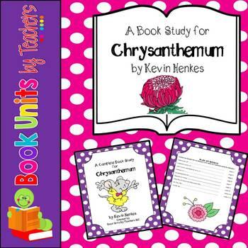 Chrysanthemum by Kevin Henkes Book Unit
