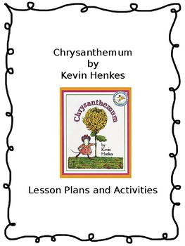 Chrysanthemum by Kevin Henkes Lesson Plans and Activities