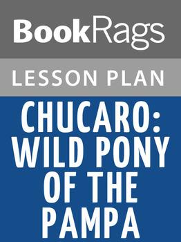 Chucaro: Wild Pony of the Pampa Lesson Plans