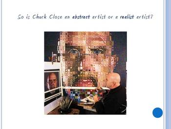 Chuck Close PowerPoint--Abstract and Realism Discussion