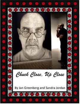 Chuck Close, Up Close by Jan Greenberg and Sandra Jordan Imagine It - grade 6