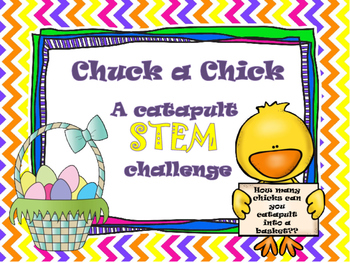 Chuck a Chick Easter STEM challenge