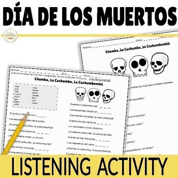 Día de los Muertos Listening Activity Chumba La Cachumba Song