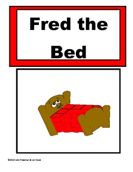 Chunk Chums Week Eleven:  Fred the Bed