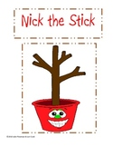 Chunk Chums Week Fourteen:  Nick the Stick