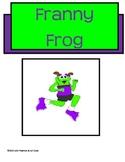 Chunk Chums Week Nine:  Franny Frog