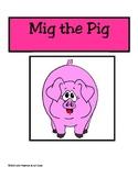 Chunk Chums Week Seven:  Mig the Pig
