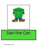 Chunk Chums Week Three:  Dan the Can