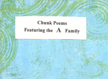 Chunk Poems Featuring the A Family