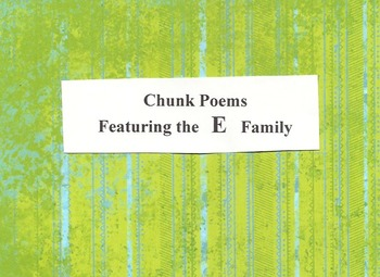 Chunk Poems Featuring the E Family