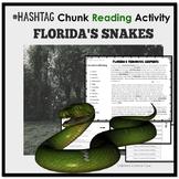 Chunk Reading Activity about Florida's Venomous Serpents